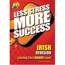 Less Stress More SS LC Irish High