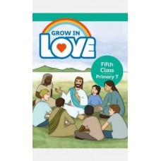 Grow in Love 5th Class Textbook