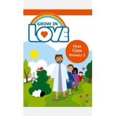 Grow in Love 1st Class Textbook