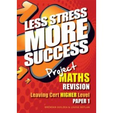 Less Stress More Success LC Maths H1
