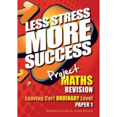 Less Stress More SS LC Maths Ord 1