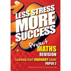 Less Stress More SS LC Maths Ord 2