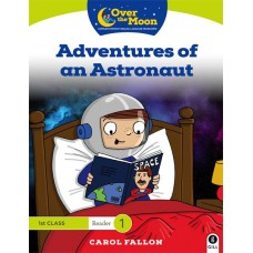 Adventures of an Astronaut