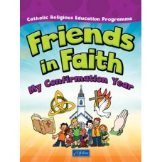 Friends in Faith Confirmation Book