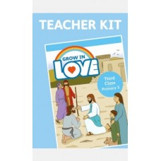 Grow in Love 3rd  Class Teachers Kit