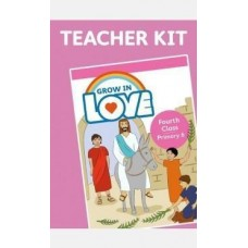 Grow in Love 4th Class Teachers Kit