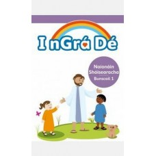 I nGra De 1 Junior Infants Religion