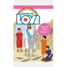 Grow in Love 4th Class Textbook
