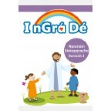 I nGra De 1 Junior Infants Text