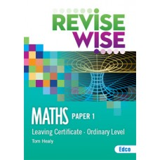 Revise Wise Maths Paper 1 Ord LC