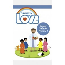 Grow in Love Senior Infants Textbook