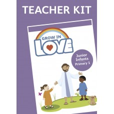 Grow in Love Junior Infants Teachers Kit