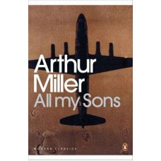 Novel All My Sons Arthur Miller