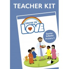 Grow in Love Senior Infants Teachers Kit