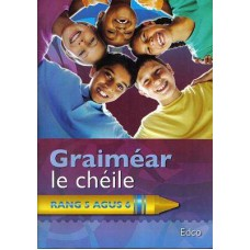 Graimear le Cheile 5/6 Classes