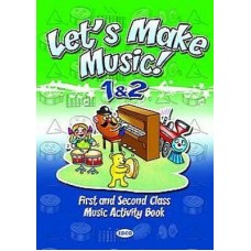 Lets Make Music 1st+2nd Classes