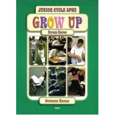 Grow Up Junior Cycle SPHE-Mangan