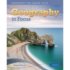 Geography in Focus C.J.Fallon