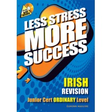 Less Stress More SS JC Irish Ord