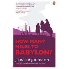 Novel How Many Miles to Babylon