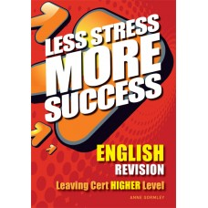 Less Stress More S/LC English High
