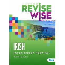 Revise Wise Irish Higher Leaving Cert