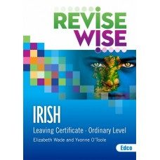 Revise Wise Irish Ordinary Leaving Cert
