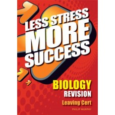 Less Stress More Success LC Biology