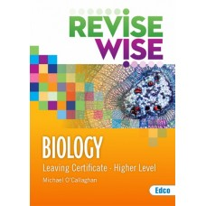 Revise Wise Biology Higher LC