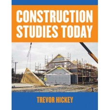 Construction Studies Today- Hickey