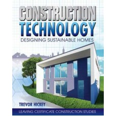 Construction Technology- Trevor Hickey