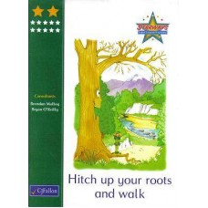 Hitch up Your Roots and Walk: STARWAYS