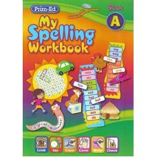 My Spelling Workbook A PrimEd
