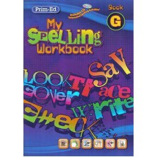 My Spelling Workbook G  PrimEd
