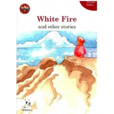 White Fire and Other Stories
