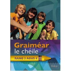 Graimear le Cheile 3and4 Class